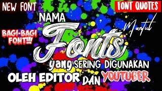 Gambar cover Nama Font yang sering digunakan editor dan youtuber || Font Quotes
