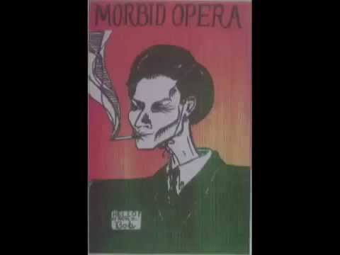 Morbid Opera - Recordings 1983 - 1989