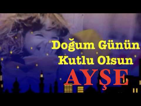 AYŞE İyi ki Doğdun :) 3. VERSİYON Komik Doğum günü Mesajı ,DOĞUMGÜNÜ VİDEOSU Made in Turkey :)