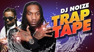 🌊 Trap Tape #26 | New Hip Hop Rap Songs February 2020 | Street Soundcloud Mumble Rap | DJ Noize Mix