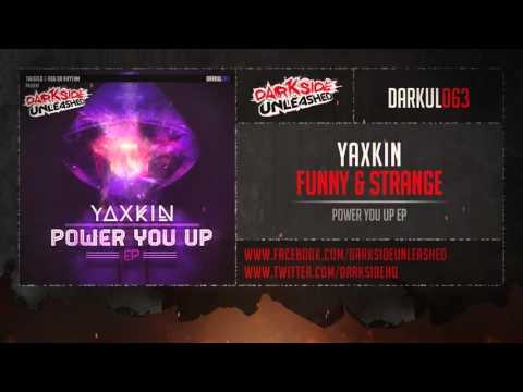 Yaxkin - Funny & Strange