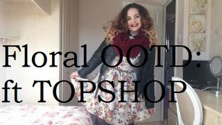 A Floral OOTD: ft TOPSHOP Thumbnail
