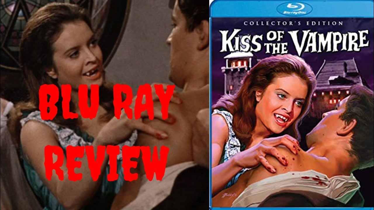 Download Kiss Of The Vampire Blu Ray Review And Unboxing (Shout Factory Release)