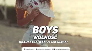 Boys - Wolność (DeeJaY LeXi & Fair Play RemiX) (Disco-Polo.info)