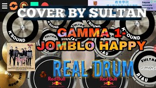 "Cover by (sultan_anugrah) |GAMMA 1- JOMBLO  HAPPY| ""real drum"""