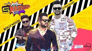 9X Tashan Smashup #0044 | AKHIL | DJ Kamya | Latest Punjabi Songs 2018 | Speed Records