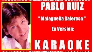 Pablo Ruíz - Malagueña Salerosa ( KARAOKE DEMO Nº 01 + COROS )