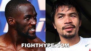 """TERENCE CRAWFORD CHECKS PACQUIAO FOR CLAIMING HE WAS SCARED TO FIGHT: """"YOU DIDN'T WANT TO FIGHT ME"""""""