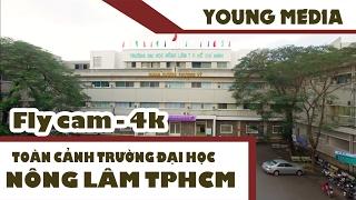 [VIDEO 4K] Toàn cảnh trường Đại học Nông Lâm TPHCM trên cao - 1st Film (www.onestfilm.com_