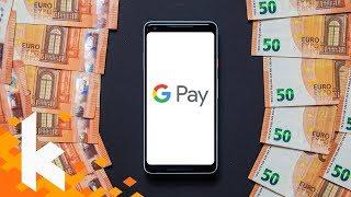Google Pay - Meine Erfahrungen & wichtige Infos!