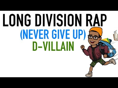 LONG DIVISION  Never Give Up  Math Rap