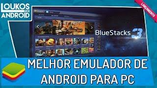 🌟 MELHOR EMULADOR DE ANDROID PARA PC 2017 - BLUESTACKS 3.0