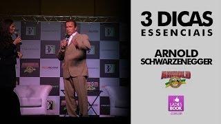 3 dicas de Arฑold Schwarzenegger - Arnold Conference 2014