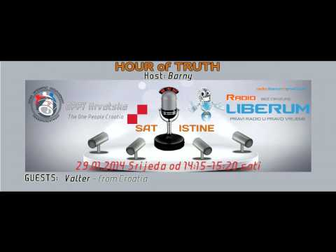 HOUR of TRUTH 15 - OPPT Croatia & Radio Liberum 29.01.2014.
