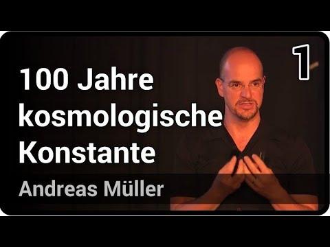 100 Jahre kosmologische Konstante (1/2)   Andreas Müller