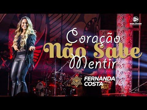 Fernanda Costa - Coração Não Sabe Mentir (DVD Tempo Contado)