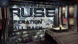 Greyshot & Friends Play: RUSE - Operation Fall Back