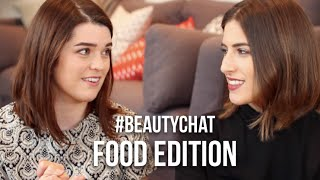 #BeautyChat: Food Edition with Anna | Lily Pebbles