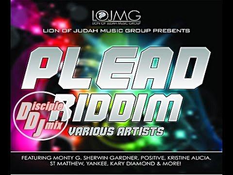 plead riddim medley