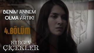 Kırgın Çiçekler 4.Bölüm -Tuna Velibaşoğlu - Kal ölene kadar