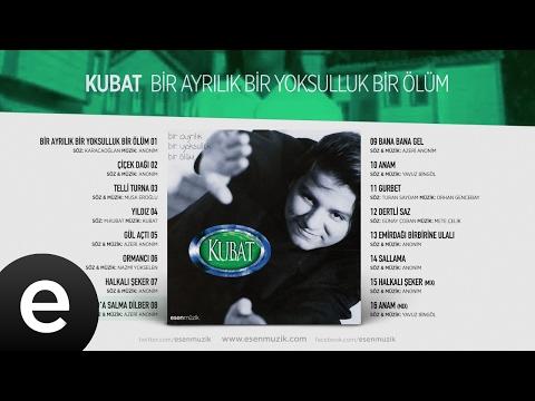 Gel Yad'a Salma Dilber (Kubat) Official Audio #gelyadasalmadilber #kubat