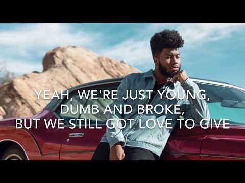 Khalid - Young Dumb and Broke Lyrics