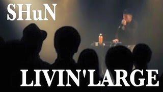 LIVIN`LARGE - SHuN BEATBOX LIVE @ MANIER