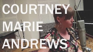 "COURTNEY MARIE ANDREWS | 3 songs of new record ""May Your Kindness Remain"" 