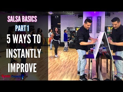 Salsa Basic (Part 1) | 5 Ways to Improve Instantly in 2018! | How 2 Dance