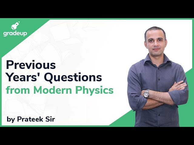 Live Discussion of JEE Main Previous Years' Problems from Modern Physics by Prateek Sir