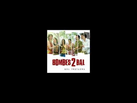 Bombes 2 bal - Si tu veux