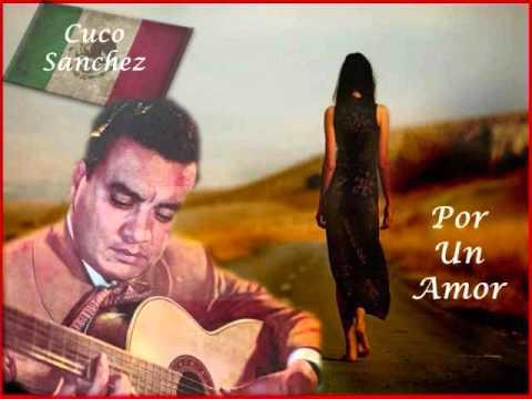 Por Un Amor  Cuco Sanchez