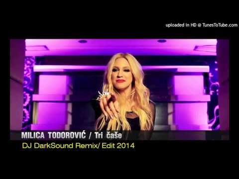 Milica Todorovic - Tri Case ( DJ DarkSound Remix ) Edit 2014