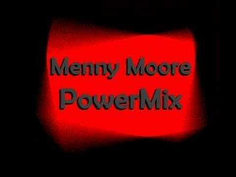 Menny Moore -  PowerMix