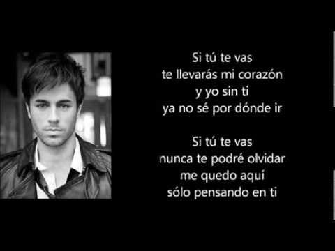 Enrique Iglesias   Si tú te vas letra