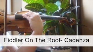 Cadenza - Fiddler On The Roof