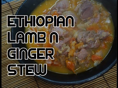 Ethiopian Ginger Lamb Recipe Video - Mutton Stew Amharic