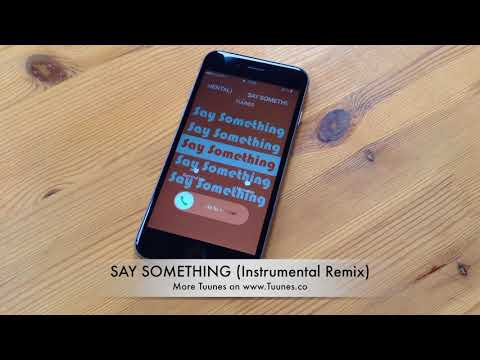 SAY SOMETHING Ringtone - Justin Timerblake feat. Chris Stapleton Tribute Remix Ringtone (Download)
