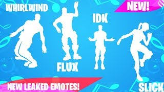 Fortnite | **NEW LEAKED EMOTES** Flux, Whirlwind, Slick, IDK... [COMING SOON]
