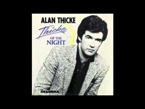 Alan Thicke - Thicke Of The Night (1984)