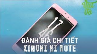 Vật Vờ - Đánh giá chi tiết Xiaomi Mi Note: Thiết kế đẹp, màn hình đẹp, giá tầm trung