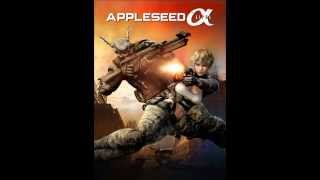 Appleseed ALPHA OST HQ~~Androp: You Make Me