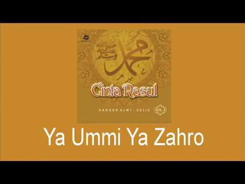 Haddad Alwi Feat Sulis Ya Ummi Ya Zahro