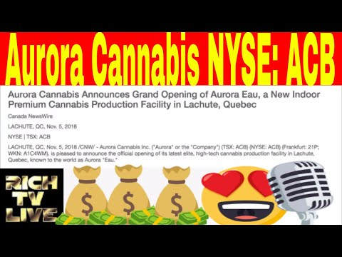 Aurora Cannabis (NYSE: ACB) Announces Grand Opening of a New Premium Cannabis Production Facility