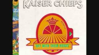 Watch Kaiser Chiefs Spanish Metal video