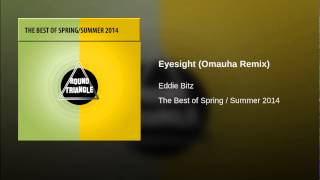 Eyesight (Omauha Remix)