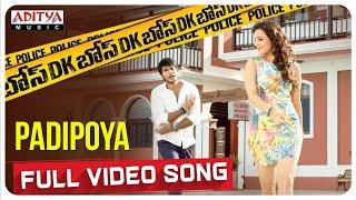 Padipoya Full Video Song || DK Bose Telugu Movie || Sundeep Kishan, Nisha Agarwal