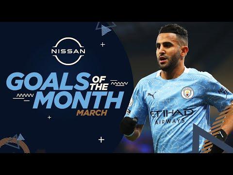 MARCH GOALS OF THE MONTH | 20/21 | Mahrez, Aguero & Delap