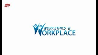 Work Ethics | Office Politic | June 2018
