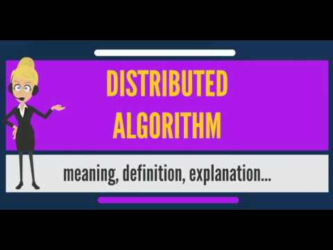 What is DISTRIBUTED ALGORITHM? What does DISTRIBUTED ALGORITHM mean?